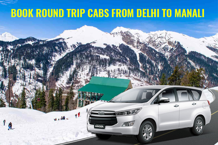 delhi to manali cab, delhi outstation cabs, car rental delhi, taxi service in delhi, online cab booking, delhi to manali taxi fare, innova car booking