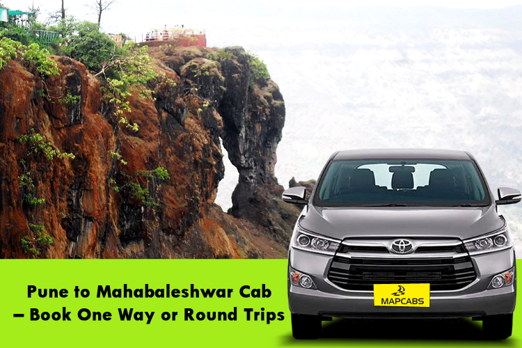 Pune to Mahabaleshwar Cab, Outstation cabs Pune