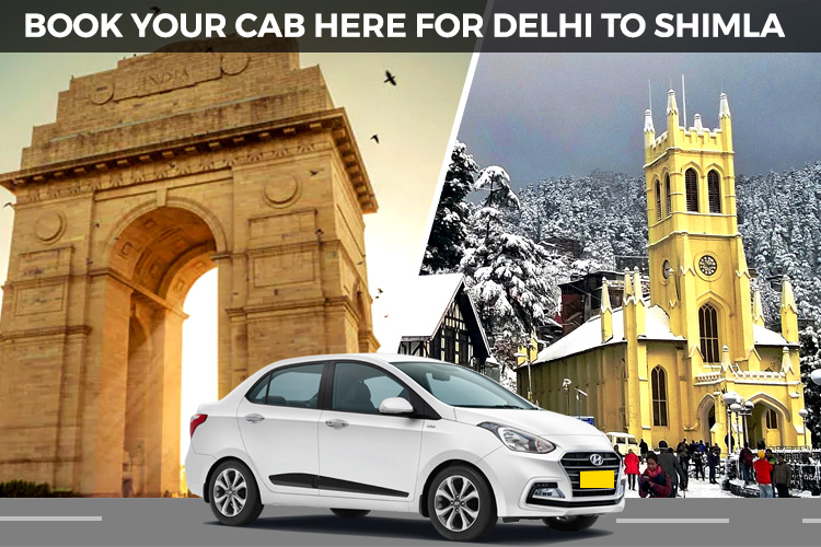 Delhi to Shimla Cab, Outstation cabs Delhi